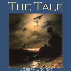 The Tale by Joseph Conrad