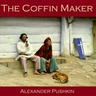 The Coffin Maker by Alexander Pushkin