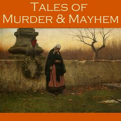 Tales of Murder and Mayhem by various authors