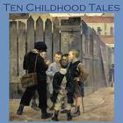 Ten Childhood Tales by various authors