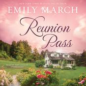Reunion Pass by Emily March