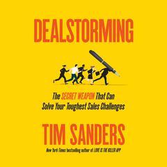 Dealstorming by Tim Sanders