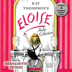 The Eloise Collection by Kay Thompson