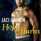 Hope Burns by Jaci Burton