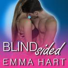 Blindsided by Emma Hart