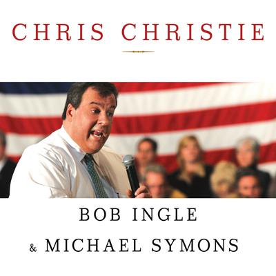 Chris Christie by Bob Ingle, Michael Symons