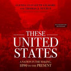 These United States by Glenda Elizabeth Gilmore