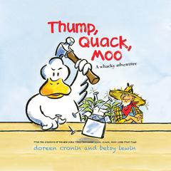 Thump, Quack, Moo by Doreen Cronin