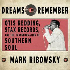 Dreams to Remember by Mark Ribowsky
