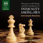 Discourse on the Origin and the Foundations of Inequality among Men by Jean-Jacques Rousseau