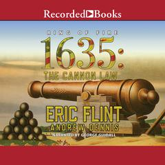 1635: The Cannon Law by Eric Flint, Andrew Dennis