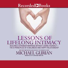 Lessons of Lifelong Intimacy by Michael Gurian