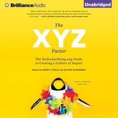 The XYZ Factor by Nancy Lublin, Alyssa Ruderman