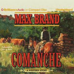 Comanche by Max Brand