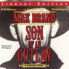 Son of an Outlaw by Max Brand