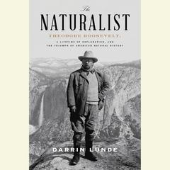 The Naturalist by Darrin Lunde