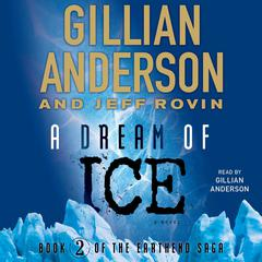 A Dream of Ice by Gillian Anderson, Jeff Rovin