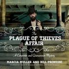 The Plague of Thieves Affair by Marcia Muller, Bill Pronzini