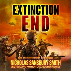 Extinction End by Nicholas Sansbury Smith