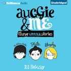 Auggie & Me by R. J. Palacio