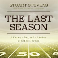 The Last Season by Stuart Stevens