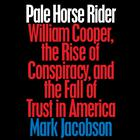 Pale Horse Rider by Mark Jacobson