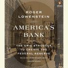 America's Bank by Roger Lowenstein
