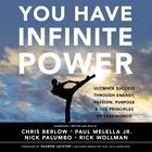 You Have Infinite Power by Chris Berlow, Paul Melella Jr., Nick Palumbo, Rick Wollman