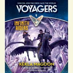 Voyagers: Infinity Riders by Kekla Magoon