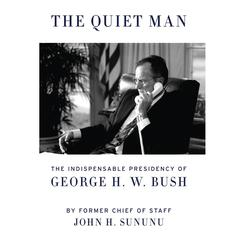 The Quiet Man by John H. Sununu
