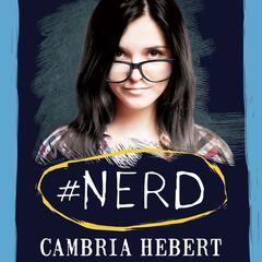 #Nerd by Cambria Hebert