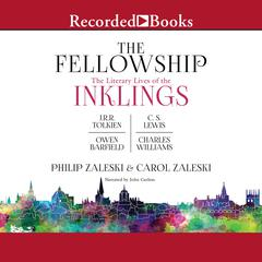 The Fellowship by Philip Zaleski, Carol Zaleski