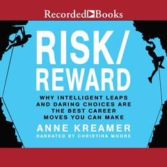 Risk/Reward by Anne Kreamer