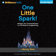 One Little Spark! by Marty Sklar, Martin Sklar