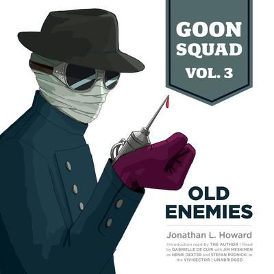 Goon Squad, Vol. 3 by Jonathan L. Howard