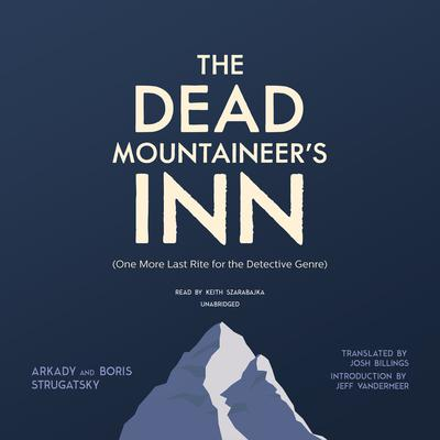 The Dead Mountaineer's Inn by Arkady Strugatsky, Boris Strugatsky