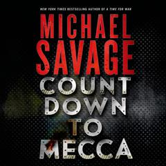 Countdown to Mecca by Michael Savage