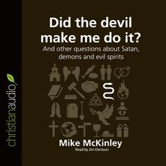 Did the Devil Make Me Do It? by Michael McKinley, Michael McKinley