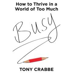 Busy by Tony Crabbe