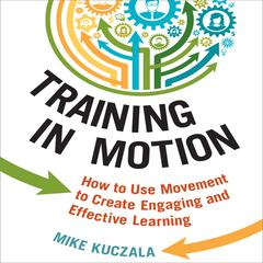 Training in Motion by Mike Kuczala