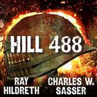 Hill 488 by Ray Hildreth, Charles W. Sasser