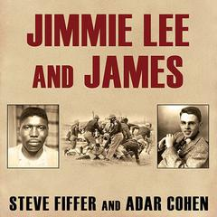 Jimmie Lee and James by Steve Fiffer, Adar Cohen