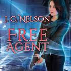 Free Agent by J. C. Nelson