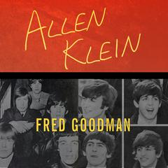 Allen Klein by Fred Goodman