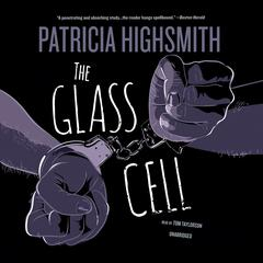 The Glass Cell by Patricia Highsmith