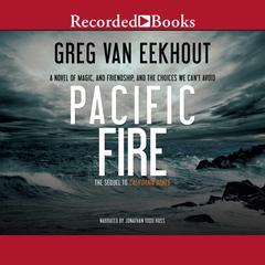 Pacific Fire by Greg van Eekhout