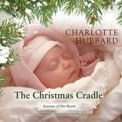 The Christmas Cradle by Charlotte Hubbard