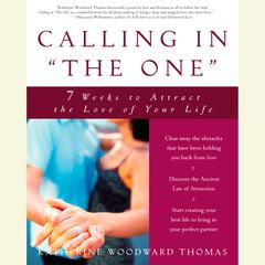 """Calling in """"The One"""" by Katherine Woodward Thomas"""