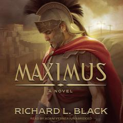 Maximus by Richard L. Black
