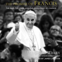 The Promise of Francis by David Willey